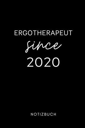 ERGOTHERAPEUT SINCE 2020 NOTIZBUCH: A5 Notizbuch 120 Seiten liniert   Ergotherapie Geschenkidee   Geschenke für Ergotherapeuten Ergotherapeutinnen   Therapeuten Ausbildung   Bachelor