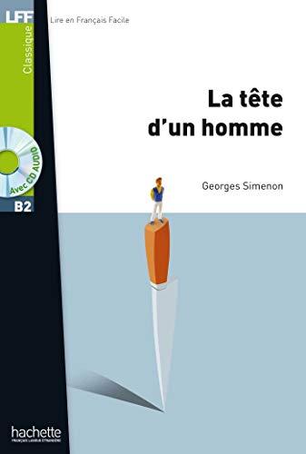 Tete D´Un Homme + CD Audio Mp3: La Tète d'Un Homme + CD Audio MP3 (B2)