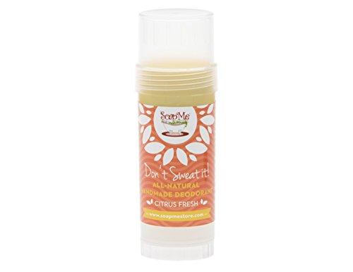 Don't Sweat It All Natural Citrus Fresh Deodorant Stick for Women, Men and Kids (Organic, Vegan, Cruelty Free) Contains No Gluten, Aluminum Or Parabens, (Citrus Fresh)