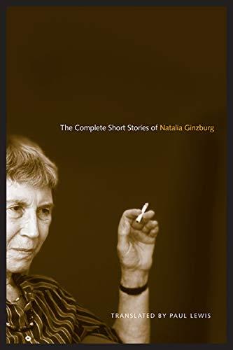 The Complete Short Stories of Natalia Ginzburg (Toronto Italian Studies)