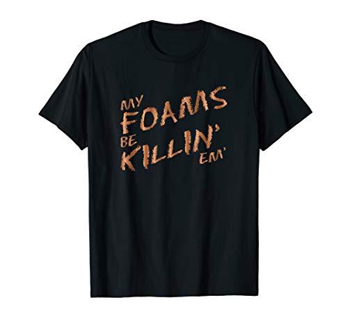 My Foams Be Killin Em Copper Sneaker T-Shirt Foamposite
