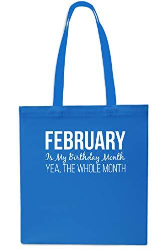 February is My Birthday Month Yea, The Whole Mes Shopping Gym Beach Bag 42 cm x 38 cm, 10 litros zafiro