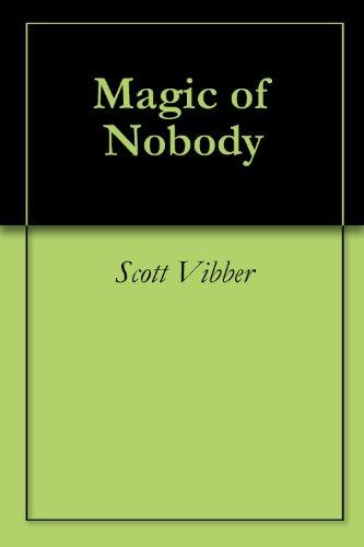 Magic of Nobody (English Edition)
