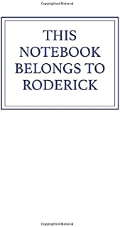This Notebook Belongs to Roderick
