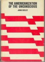 Hardcover The Americanization of the Unconscious Book
