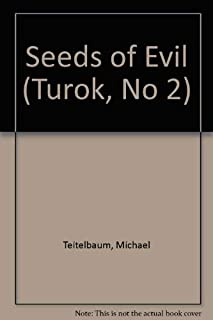 Seeds of Evil (Turok, No 2)