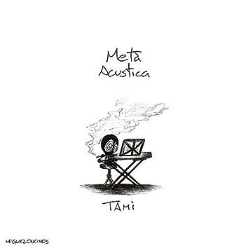 Metà acustica