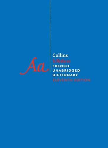 Compare Textbook Prices for Collins Robert French Unabridged Dictionary Unabridged Edition ISBN 9780063074286 by HarperCollins Publishers Ltd.