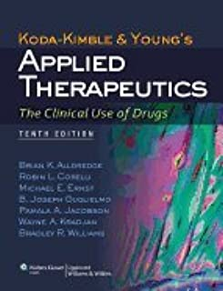 Koda-Kimble & Young's Applied Therapeutics- Clinical use of Drugs (10th, 13) by Alldredge, Brian K - PharmD, Robin L Corelli - PharmD, Micha [Hardcover (2012)]