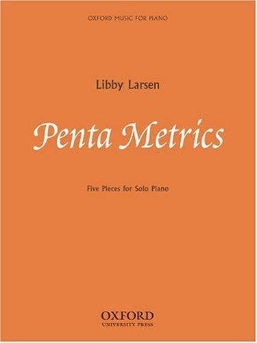Penta Metrics: Five pieces for solo piano
