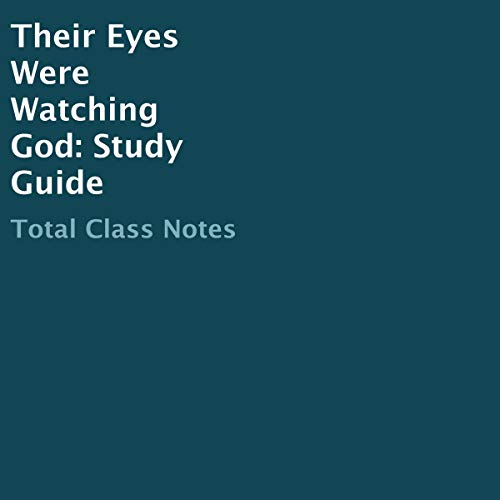 Their Eyes Were Watching God (Study Guide)
