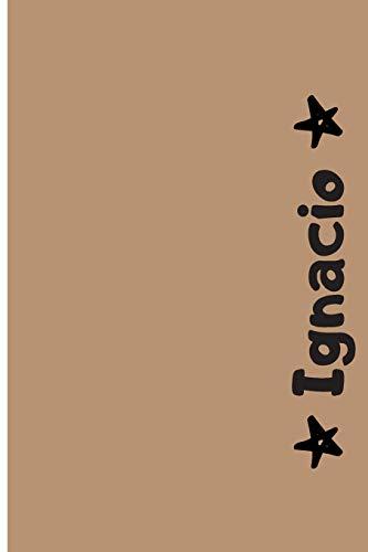 Ignacio: Cuaderno Con Portada Personalizada | Diario con 110 Páginas | Regalo Perfecto Para el Colegio, Trabajo o Universidad | Tamaño Mediano 15x22.86 cm