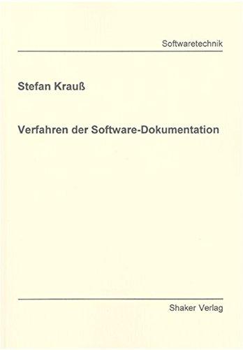 Verfahren der Software-Dokumentation (Berichte aus der Softwaretechnik)