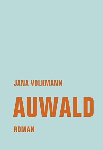 Auwald: Roman