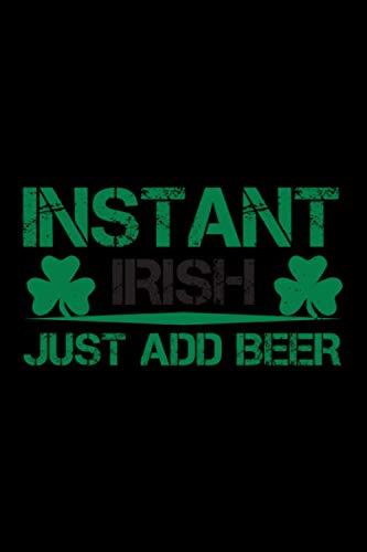 Bier Notizbuch instant irish just add beer: Kariertes Notizbuch mit Bierspruch 120 Seiten Din A5 für Biertrinker