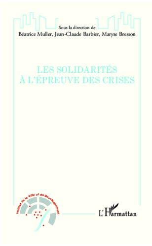 Les solidarités à l'épreuve des crises (Institut de la Ville et du Développement) (French Edition)