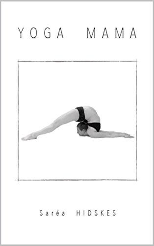 Yoga Mama (English Edition)