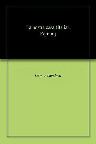 La nostra casa (Italian Edition)
