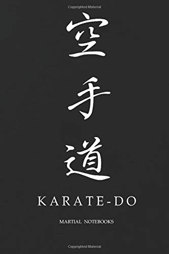 Martial Notebooks KARATE-DO: Japanese Calligraphy Black Glossy Cover 6 x 9