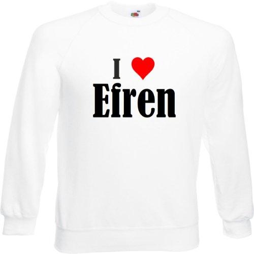 Reifen-Markt Sweatshirt I Love Efren Größe 2XL Farbe Weiss Druck Schwarz