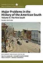 Major Problems in the History of the American South, Volume II (3rd, 12) by McMillen, Sally G - Turner, Elizabeth Hayes - Escott, Paul - G [Paperback (2011)]