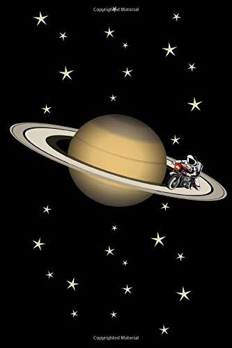 Motorradfahrer NOTIZBUCH Motorrad Fahrer Astronauten Saturn Bike Biker Notebook: Punkterasterpapier - Dotted Dot grid Paper 120 Blätter Notizbuch, ... A5 (6x9 inches) gift Motorradfahrer Geschenk