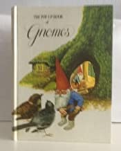 The Pop-Up Book of Gnomes adapted from GNOMES by Rien Poortvliet and Wil Huygen