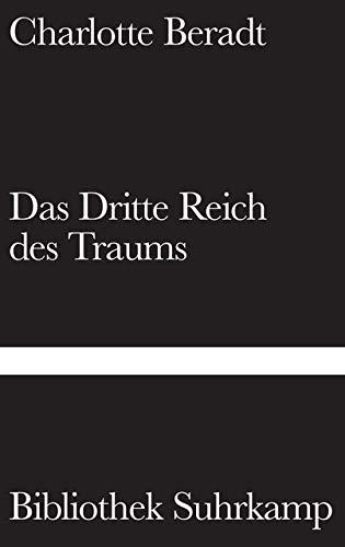 Das Dritte Reich des Traums (Bibliothek Suhrkamp)