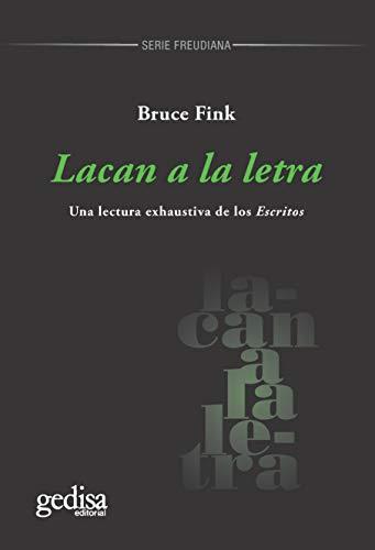 """Lacan a la letra: Una lectura exhaustiva de los """"Escritos"""" (Spanish Edition)"""