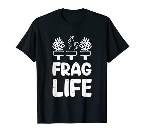 Aquarium Aquarium Aquarium Frag Life Coraux Récifs Corail T-Shirt