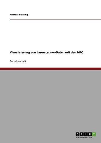 Visualisierung von Laserscanner-Daten mit den MFC