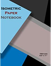 """Isometric Paper Notebook: squared grid paper notebook - drawing pad - 150 Pages Sized 8.5"""" x 11"""" Inches - Grid Of Equilateral Triangles Each Measuring .25"""""""