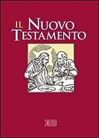 Il Nuovo Testamento. Dalla Bibbia di Gerusalemme. Ediz. a caratteri grandi