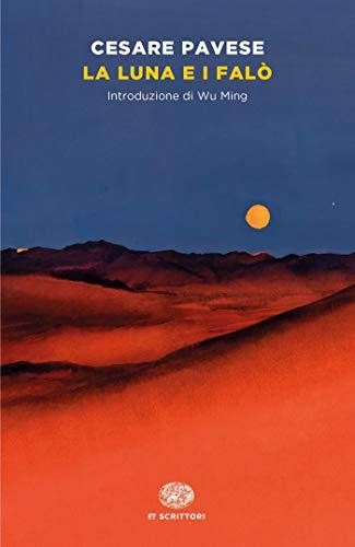 La luna e i falò (Einaudi tascabili. Scrittori)