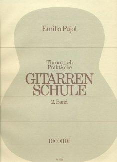 GITARRENSCHULE 2 - Arreglos para guitarra [Notas/Partituras] Compositor: PUJOL EMILIO