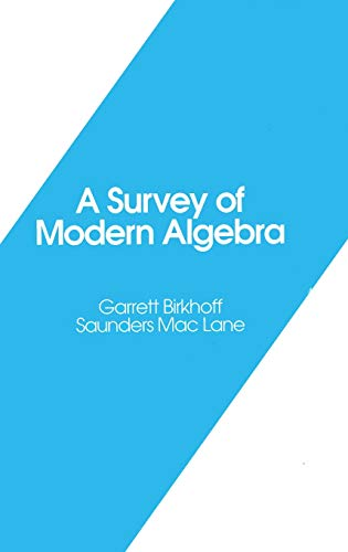 A Survey of Modern Algebra (Akp Classics)
