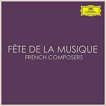 Fête de la Musique - French Composers