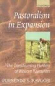 Pastoralism in Expansion: The Transhuming Herders of Western Rajasthan