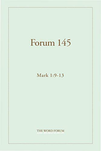 Forum 145: Mark 4 (1:9-13) (English Edition)