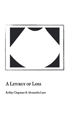A Liturgy of Loss