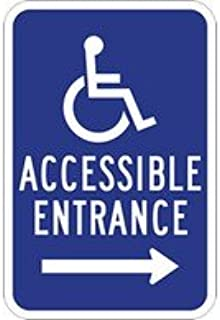 STOPSignsAndMore - Wheelchair Accessible Entrance Guide Signs - Right Arrow - 12x18