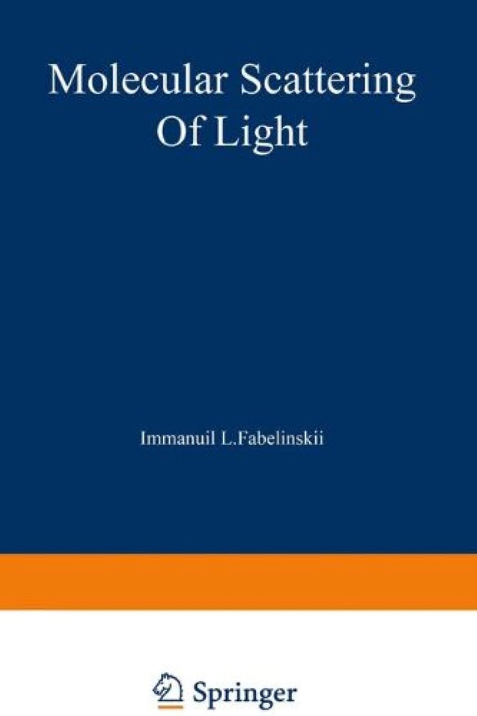 軽減詳細な優先権Molecular Scattering of Light