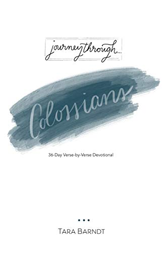 Journey Through Colossians: 36-Day Verse-by-Verse Devotional (English Edition)