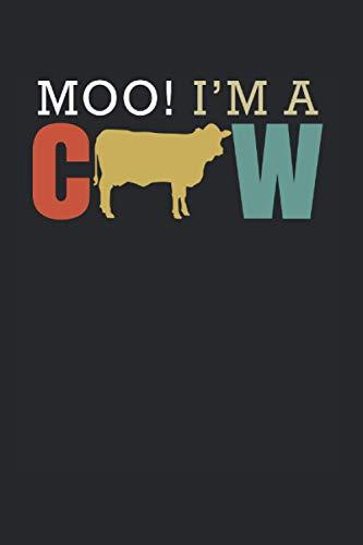 Moo Im A Cow   Kuh Motiv Inspirierende Notizen: Notizbuch A5 120 Seiten liniert