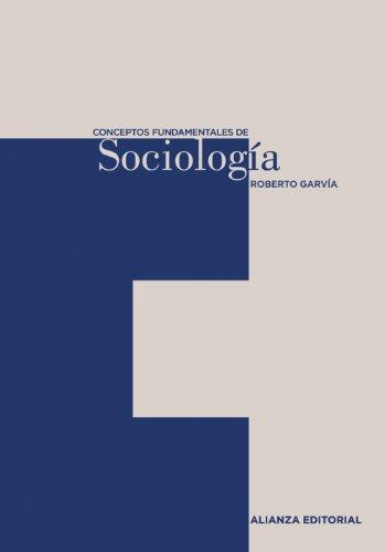 Conceptos fundamentales de Sociología (El Libro Universitario - Herramientas)