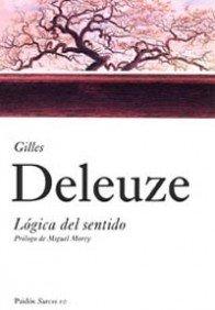 Lógica del sentido: Prólogo de Miguel Morey (Surcos) (Spanish Edition)