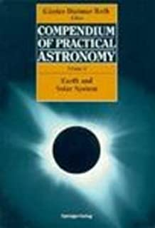 Compendium of Practical Astronomy: Earth and Solar System