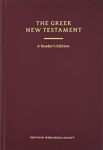 Greek New Testament: The Text of UBS 5, Reader's Edition (English and Greek Edition)