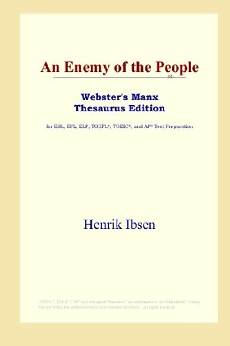 症候群胃視線An Enemy of the People (Webster's Manx Thesaurus Edition)