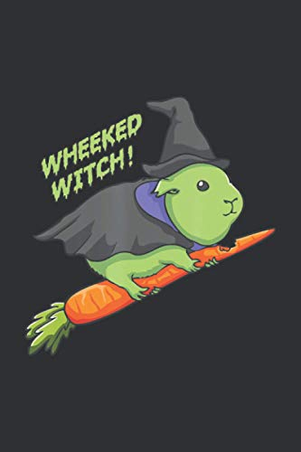 Wheeked Witch (Daily Fitness Journal): Gifts For Dog Owners Women, Guinea Pig Carefresh